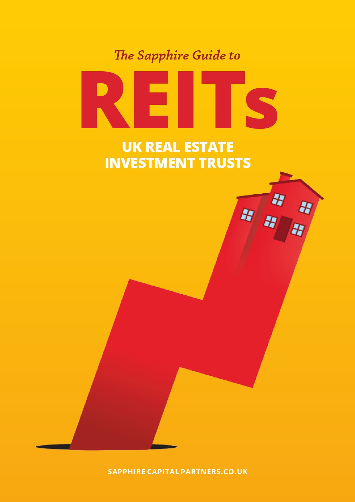 The Sapphire Guide to Real Estate Investment Trusts REITs