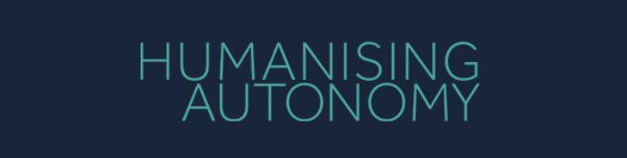 Humanising Autonomy-1